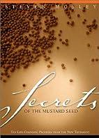 Secrets of the Mustard Seed: Ten…