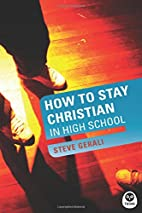 How to Stay Christian in High School…