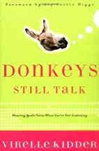 Donkeys Still Talk: Hearing God's Voice When…