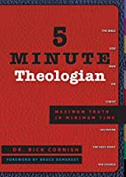 5 Minute Theologian: Maximum Truth in…