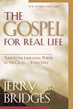 The Gospel for Real Life: Turn to the…