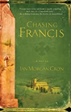 Chasing Francis: A Pilgrim's Tale by Ian…