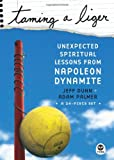 Dunn, Jeff: Taming A Liger: Unexpected Spiritual Lessons From Napoleon Dynamite