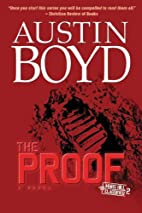 The Proof by Austin Boyd
