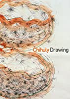 Chihuly Drawings SKETCHBOOK by Dale Chihuly