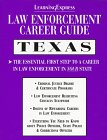 law-enforcement-career-guides-texas-learning-express-law-enforcement-series-texas