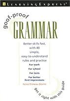 Goof-Proof Grammar by LearningExpress…