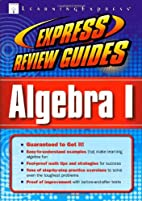 Express Review Guide: Algebra I by…