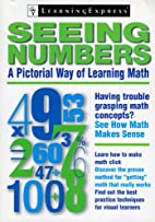 Seeing Numbers: A Pictorial Way of Learning…
