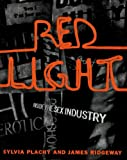 Ridgeway, James: Red Light: Inside the Sex Industry