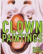 Clown Paintings by Diane Keaton
