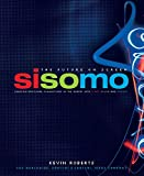 Roberts, Kevin: Sisomo: The Future on Screen