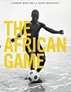 The African Game by Knox Robinson