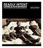 Deadly Intent: Crime and Punishment…