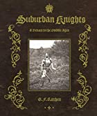 Suburban Knights: A Return to the Middle…