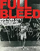 Full bleed : New York City skateboard…