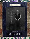 Vollmann, William T.: The Book of Dolores