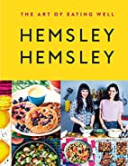The Art of Eating Well: Hemsley and Hemsley…