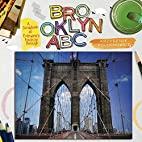 Brooklyn ABC: A Scrapbook of Everyone's…