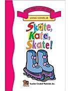 Skate, Kate, Skate (Long A) Easy Reader by…