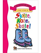 Skate, Kate, Skate (Long A) Easy Reader by…