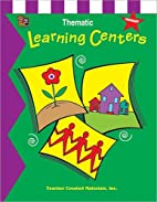 Thematic Learning Centers by Katherine…