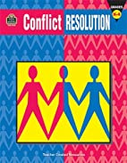 Conflict Resolution by Teacher Created…