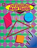 Connolly, Sylvia J.: Pre-Geometry Brain Teasers: Challenging
