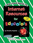 Internet Resources for Educators by TIMOTHY…