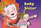 Baby Sister by Teacher Created Resources…