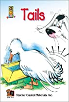 Tails by Teacher Created Resources