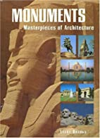 Monuments: Masterpieces of Architecture by…