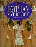 Goodenough, Simon: Egyptian Mythology (Mythology Series)