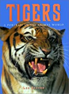 Tigers (Portraits of the Animal World) by…