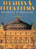 Hardin, Terri: Theatres & Opera Houses: Masterpieces of Architecture
