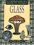 Connoisseur's Guide to Antique Glass…