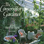 The Conservatory Gardener by Anne…