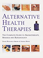 Alternative Health Therapies: The Complete…