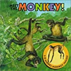 Meet the Monkey! (1st Nature Books) by Keith…