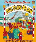The Berenstain Bears at Big Fun Park (The&hellip;