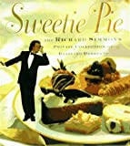 Richard Simmons: Sweetie Pie: The Richard Simmons Private Collection of Dazzling Desserts