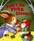 Inchworm Press Staff: Don&#39;t Be Picky, Clover