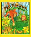 Inchworm Press Staff: One Banana: A Jungle Counting Book