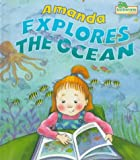 Inchworm Press Staff: Amanda Explores the Ocean