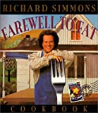 Simmons, Richard: The Richard Simmons Farewell to Fat Cookbook: Homemade in the U. S. A