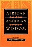 McKnight, Reginald: African American Wisdom