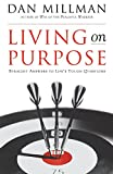 Millman, Dan: Living on Purpose: Straight Answers to Universal Questions
