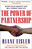Eisler, Riane: The Power of Partnership: The Seven Relationships that Will Change Your Life