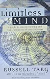 Targ, Russell: Limitless Mind: A Guide to Remote Viewing