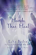 Hands That Heal by Echo Bodine